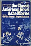 The Classic American Novel and the Movies (Ungar Film Library) (0804426813) by Shatzhin, R.