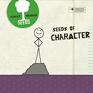 Seeds Family Worship CD  - Seeds of Character