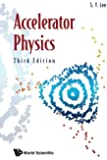 Accelerator Physics (Third Edition)
