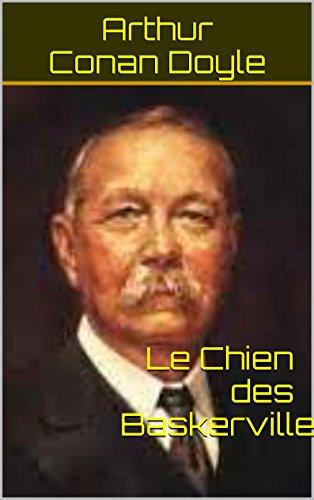 Arthur Conan Doyle - Le Chien des Baskerville (Annoté) (French Edition)