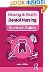 Dental Nursing (Nursing and Health Su...