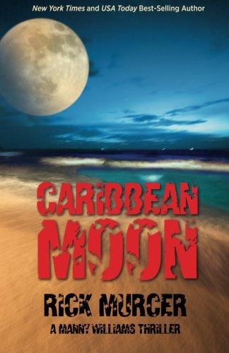 caribbean-moon-a-manny-williams-thriller-volume-1