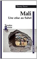 Mali. Une crise au Sahel