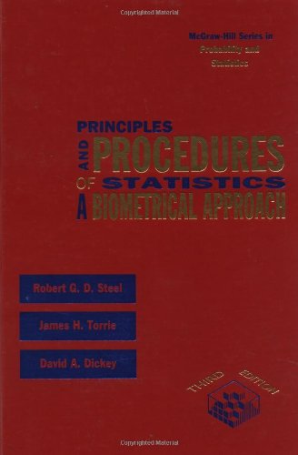 Principles and Procedures of Statistics: A Biometrical Approach, by Robert G. Steel, James H. Torrie, David A. Dickey