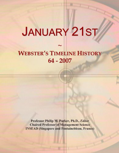January 21st: Webster's Timeline History, 64 - 2007