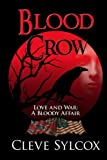 img - for Blood Crow: Love and War A Bloody Affair book / textbook / text book