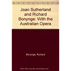 Joan Sutherland and Richard Bonynge With the Australian Opera