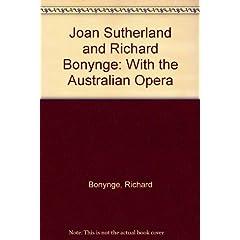Joan Sutherland and Richard Bonynge With the Australian Opera