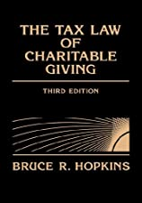 The Tax Law of Charitable Giving by Bruce R. Hopkins