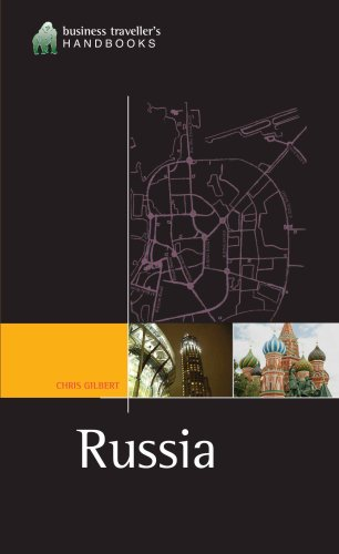 Russia: The Business Travelers' Handbook (Gorilla Guide)