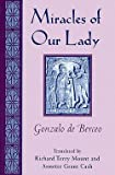 img - for Gonzalo De Berceo: Miracles of Our Lady (Hardcover); 1997 Edition book / textbook / text book