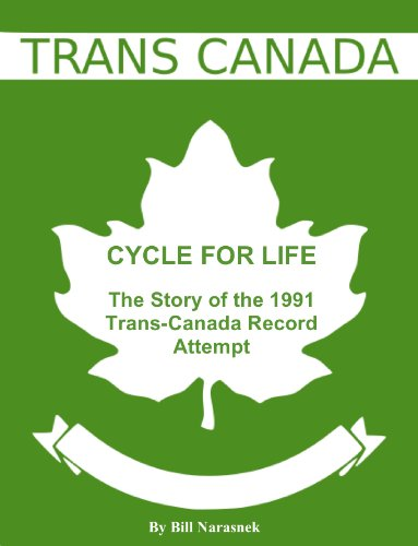 cycle-for-life-the-story-of-the-1991-trans-canada-record-attempt-english-edition