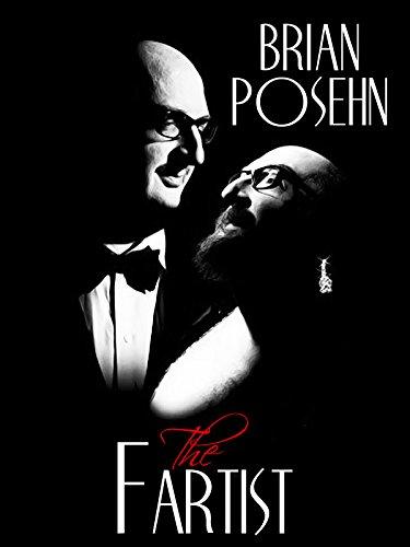 Brian Posehn: The Fartist