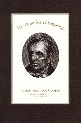 The American Democrat, JAMES FENIMORE COOPER