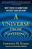 img - for A Universe from Nothing: Why There Is Something Rather Than Nothing   [UNIVERSE FROM NOTHING] [Hardcover] book / textbook / text book