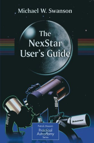 The Nexstar User'S Guide (The Patrick Moore Practical Astronomy Series)