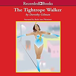 The Tightrope Walker | [Dorothy Gilman]