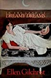 In the land of dreamy dreams: Short fiction