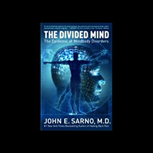 The Divided Mind | [John E. Sarno]