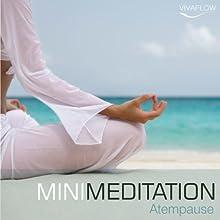 Atempause (Mini Meditation) Hörbuch von Katja Schütz, Andreas Schütz Gesprochen von: Marcel Schieback