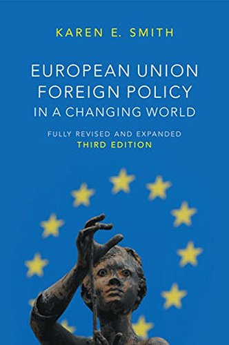 European Union Foreign Policy in a Changing World (US Minority Politics Series)