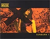 Sunburn [CD 1] by Muse [Music CD]