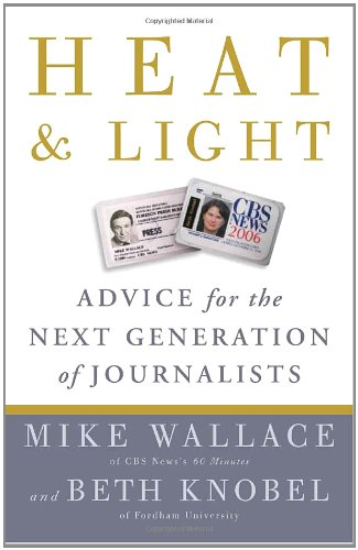 Heat and Light: Advice for the Next Generation of...