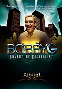 Bobby G- Adventure Capitalist