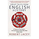 Great Tales from English History Cheddar Man to DNA by Lacey, Robert ( Author ) ON Oct-18-2007, Paperback