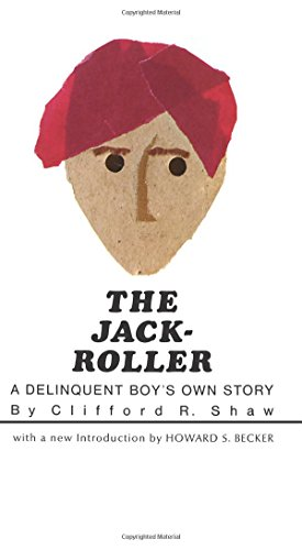 The Jack-Roller: A Delinquent Boys Own Story (Phoenix Books)