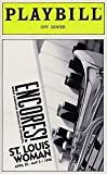 ENCORES! - ST. LOUIS WOMAN - PLAYBILL - APRIL 30 - MAY 3 - 1998 - VOL. 98 - NO. 5