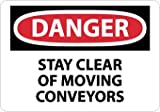 SIGNS-STAY CLEAR OF MOVING CONVEYORS