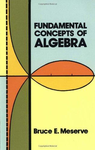 Fundamental Concepts of Algebra (Dover Books on Mathematics)