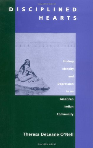 Disciplined Hearts: History, Identity, and Depression in...