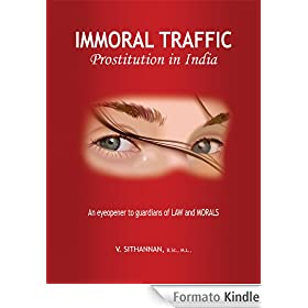 Immoral Traffic - Prostitution in India