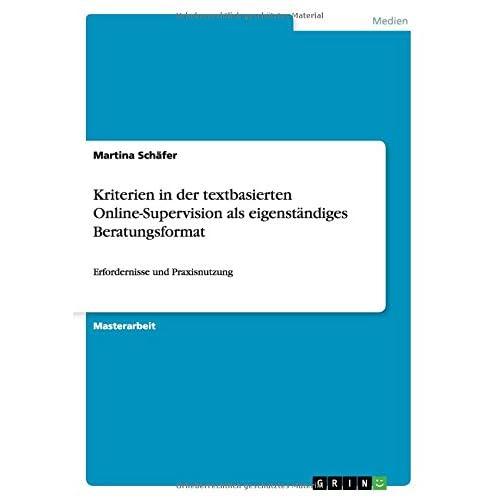 Kriterien-in-der-textbasierten-Online-Supervision-als-eigenstandiges-Beratungsfo