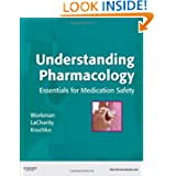 Understanding Pharmacology: Essentials for Medication Safety, 1e
