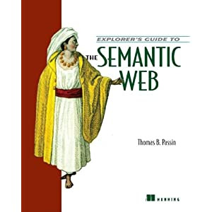 Explorer&#39;s Guide to the Semantic Web