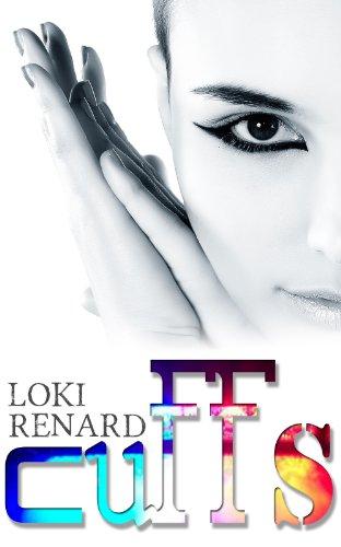 Loki Renard - Cuffs (Lesbians Dangereux) (English Edition)