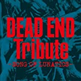 DEAD END Tribute(仮)