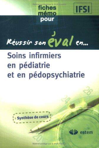 Soins infirmiers en pédiatrie et en pédopsychiatrie