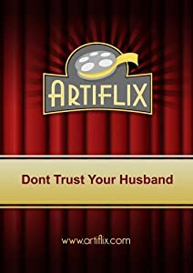 Dont Trust Your Husband