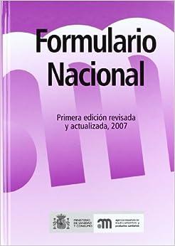 Formulario Nacional: Primera edición, revisada y