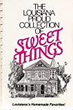 The Louisiana proud collection of sweet things (0961856459) by Smith, Andy