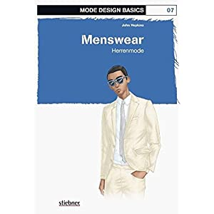 Mode Design Basics: Menswear- Herrenmode