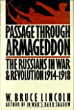 img - for Passage Through Armageddon: The Russians in War and Revolution, 1914-1918 book / textbook / text book