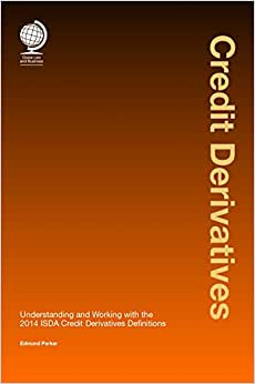 Credit Derivatives: Understanding And Working With The 2014 ISDA Credit Derivatives Definitions