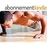 100 Bodyweight Circuits for Strength, Fitness and Conditioning (English Edition)