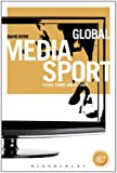 img - for Global Media Sport: Flows, Forms and Futures (Globalizing Sports Studies) book / textbook / text book