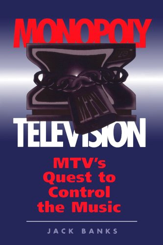 monopoly-television-mtvs-quest-to-control-the-music-critical-studies-in-communication-in-the-cultura